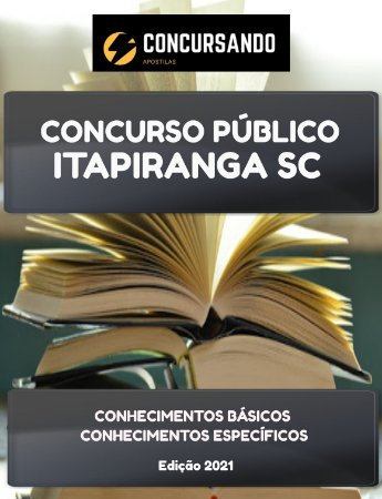 APOSTILA PREFEITURA DE ITAPIRANGA SC 2021 FARMACÊUTICO BIOQUÍMICO