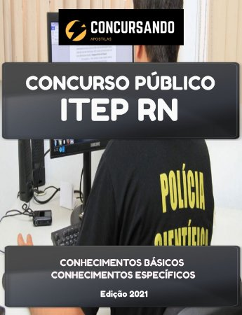 APOSTILA ITEP RN 2021 ASSISTENTE TÉCNICO FORENSE DIREITO