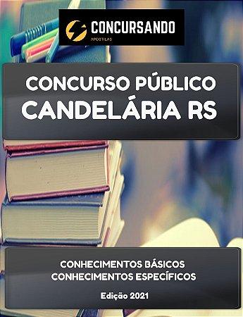 APOSTILA PREFEITURA DE CANDELÁRIA RS 2021 PROFESSOR DE EDUCAÇÃO INFANTIL/ANOS INICIAIS