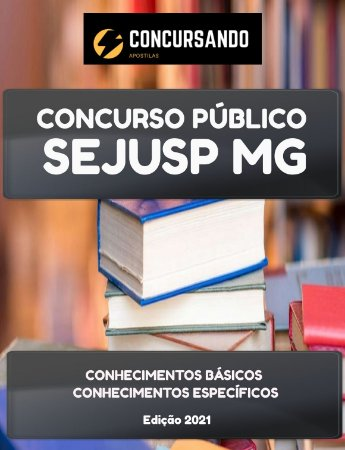 APOSTILA SEJUSP MG 2021 ASSISTENTE EXECUTIVO DE DEFESA SOCIAL AUXILIAR EDUCACIONAL