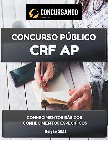 APOSTILA CRF AP 2021 ASSISTENTE ADMINISTRATIVO
