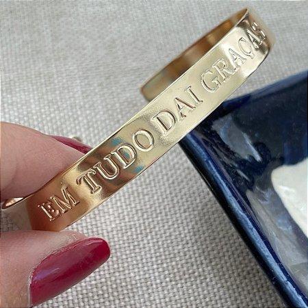 Bracelete - Em Tudo Dai Graças - Dourado Liso