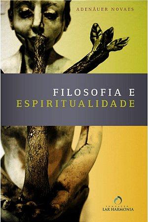 Filosofia e Espiritualidade - Uma Abordagem Psicológica