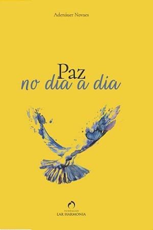 Paz no dia a dia