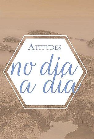 Box 1 - Atitudes no Dia a Dia