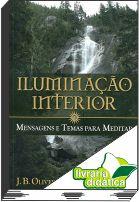 Iluminação Interior - Mensagens e Temas Para Meditar