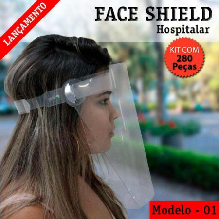 FACE SHIELD MODELO 1 – HOSPITALAR - KIT COM 280 PEÇAS