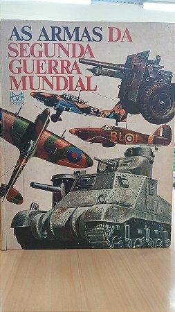 As Armas da Segunda Guerra Mundial