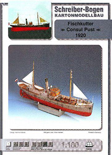 Schreiber-Bogen - Fischkutter Consul Pust 1920 - 1/100
