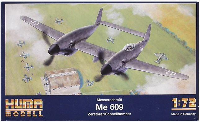 HUMA MODELL - MESSERSCHMITT ME 609 - 1/72