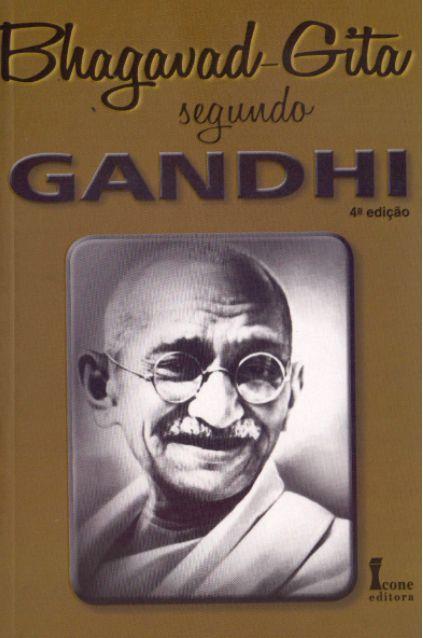 Bhagavad Gita Segundo Ghandi