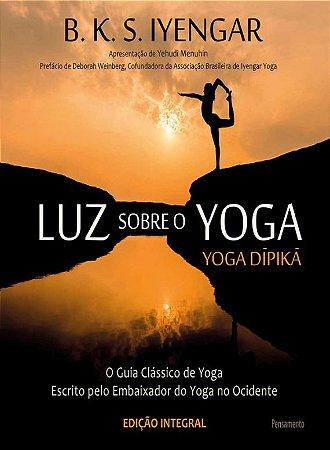 Luz sobre o Yoga - Guia prático