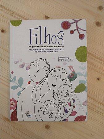 Livro - Filhos: da gravidez aos 2 anos de idade