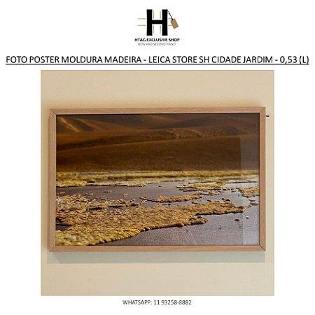 QUADRO POSTER FOTOGRAFIA - LEICA STORE SH CIDADE JARDIM – 0,53 M (L)
