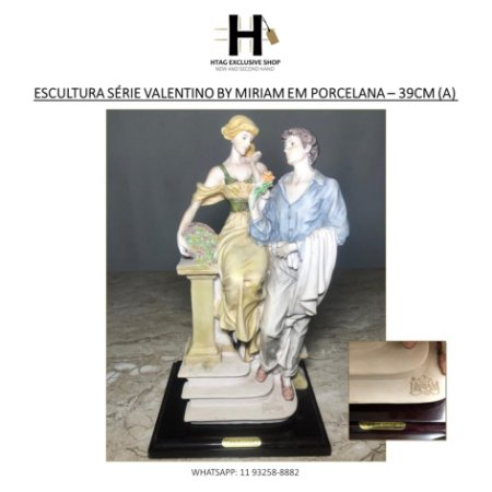 ANTIGA ESCULTURA SÉRIE VALENTINO BY MIRIAM DE CASAL EM PORCELANA