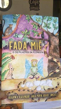 Livro Fada Miê - e os filhotes da floresta