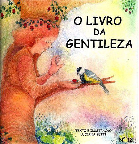 O livro da Gentileza - livro n.12 - Luciana Betti