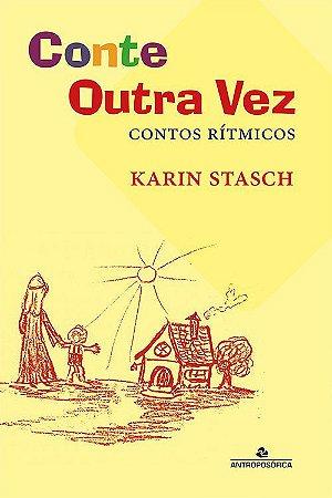 conte outra vez - contos ritmicos - Karin Stasch