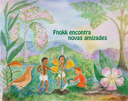 Fnokk encontra novas amizades - Eldbjorg Feste Blaich
