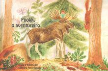Fnokk , o aventureiro - Eldbjorg Feste Blaich