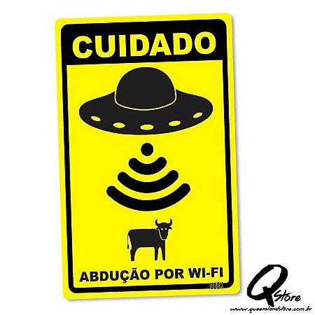 Placa Decorativa 24x16 Abdução por Wi-Fi