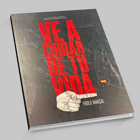 Livro VE A CUIDAR DE TU VIDA (Espanhol - Lançamento)