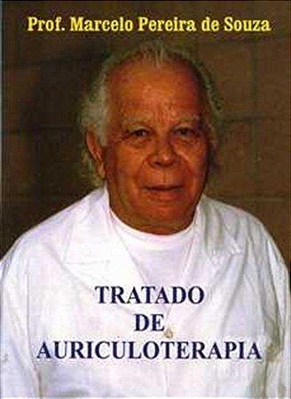 TRATADO DE AURICULOTERAPIA PROF. MARCELO PEREIRA DE SOUZA