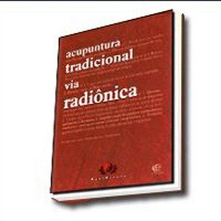 ACUPUNTURA TRADICIONAL VIA RADIÔNICA