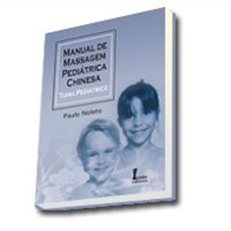 MANUAL DE MASSAGEM PEDIÁTRICA CHINESA