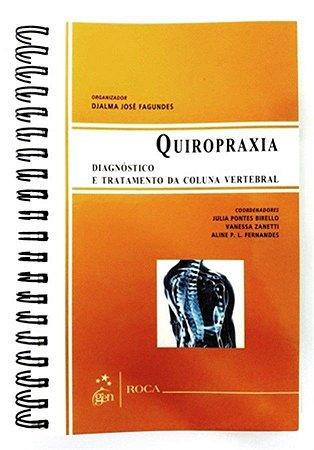 Quiropraxia: Diagnóstico e Tratamento da Coluna Vertebral
