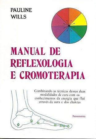 Manual de Reflexologia e Cromoterapia