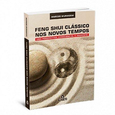 Livro Feng Shui Clássico Nos Novos Tempos