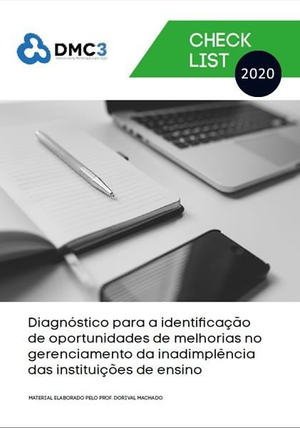 Diagnóstico para a identificação de oportunidades de melhorias no gerenciamento da inadimplência das instituições de ensino