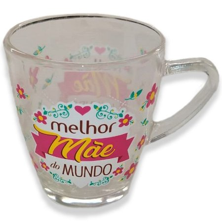 """Caneca de Vidro 310ml Decorada """"Melhor Mãe Do Mundo"""" - Wincy"""