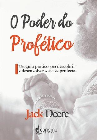 O Poder do Profético