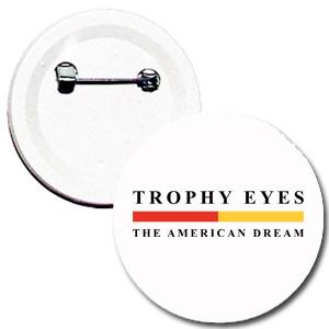 Botton Trophy Eyes, The American Dream - Branco