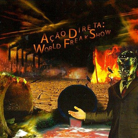 CD Ação Direta, World Freak Show