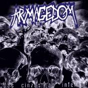 CD Armagedom, Das Cinzas ao Inferno