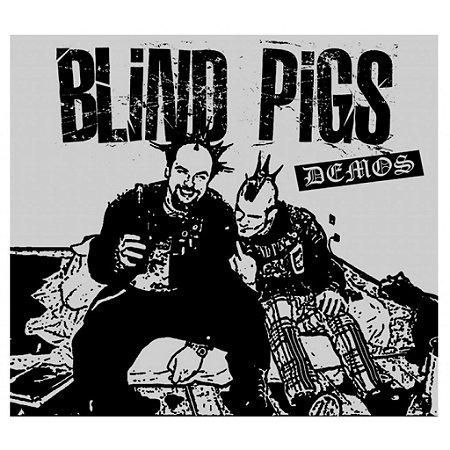 CD Blind Pigs, Demos