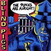 CD Blind Pigs, The Punks are Alright !