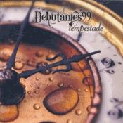 CD Debutantes 99, Tempestade