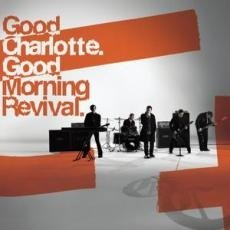 CD Good Charlotte, Good Morning Revival
