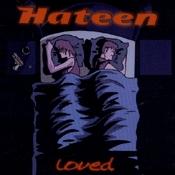 CD Hateen, Loved