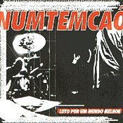 CD NumTemCaô, Luto por um Mundo Melhor