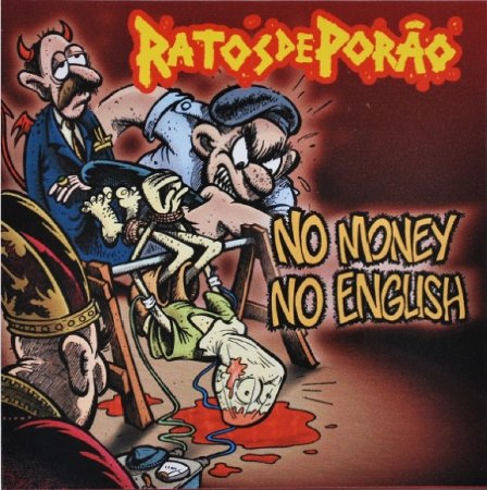 CD Ratos de Porão, No Money, No English