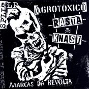 CD Split Agrotóxico / Rasta Knast, Marcas da Revolta