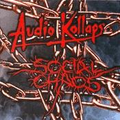 CD Split Audio Kollaps / Social Chaos, split