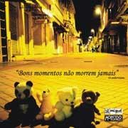 CD Ambervisions, Bons momentos não Morrem Jamais