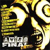 CD Coletânea, Aviso Final, 15 Anos