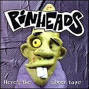 CD coletânea, Here´s the Silver Tape (Tributo ao Pinheads)